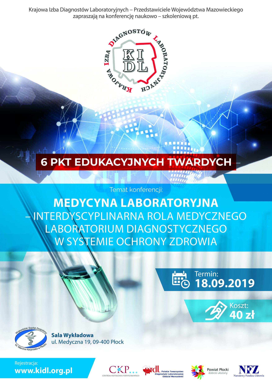 """Konferencja naukowo-szkoleniowa pt. """"Medycyna Laboratoryjna"""" - interdyscyplinarna rola medycznego laboratorium diagnostycznego w systemie ochrony zdrowia"""""""