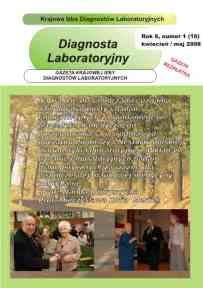 Diagnosta Laboratoryjny - Rok 6, Numer 1 (16) - kwiecień/maj  2008 r.