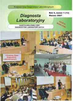 Diagnosta Laboratoryjny - Rok 5, Numer 1 (13) - marzec 2007 r.
