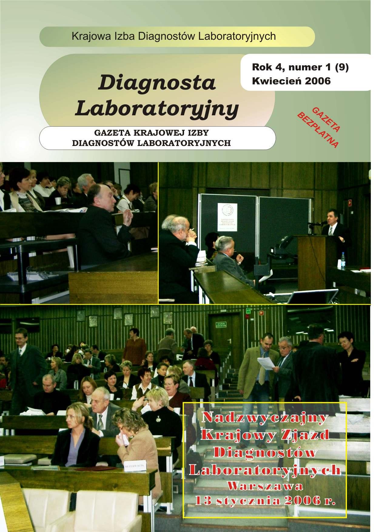 Diagnosta Laboratoryjny - Rok 4, Numer 1 (9) - kwiecień 2006 r.