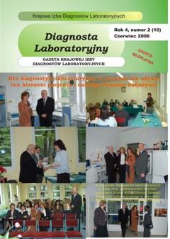 Diagnosta Laboratoryjny - Rok 4, Numer 2 (10) - czerwiec 2006 r.