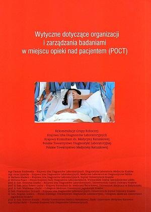 Wytyczne dotyczące organizacji i zarządzania badaniami w miejscu opieki nad pacjentem (POCT)