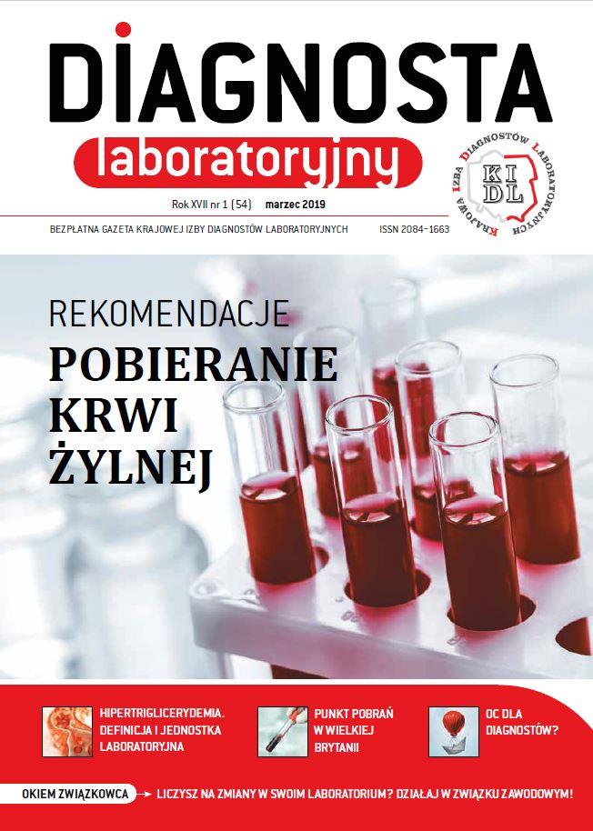 Diagnosta Laboratoryjny - Rok XVII, numer 1 (54), marzec 2019