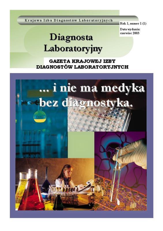 Diagnosta Laboratoryjny - Rok 1, Numer 1 (1) - czerwiec 2003 r.