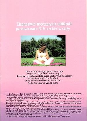 Diagnostyka laboratoryjnej zakażenia parvowirusem B19 u kobiet w ciąży.