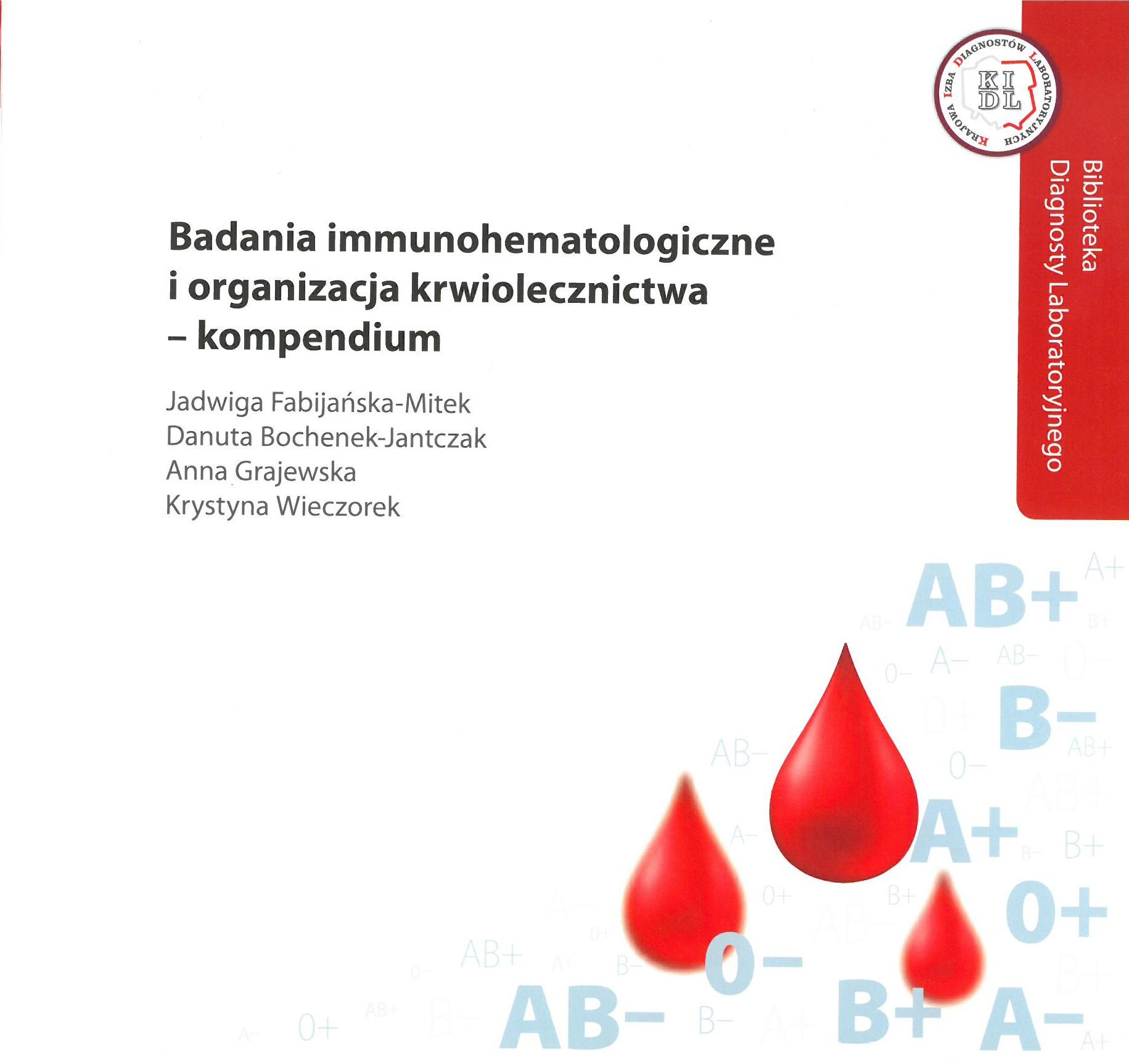 Badania immunohematologiczne i organizacja krwiolecznictwa