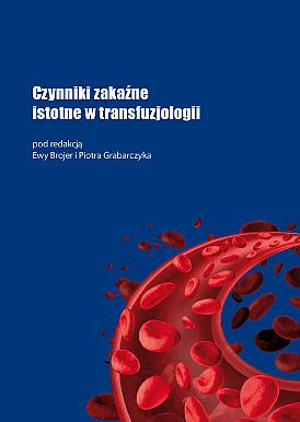Czynniki zakaźne istotne w transfuzjologii