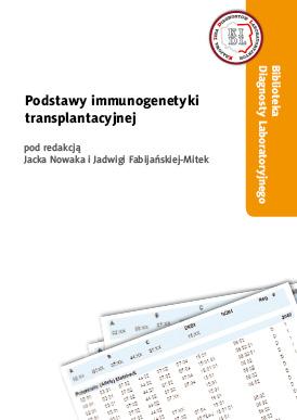 Podstawy immunogenetyki transplantacyjnej