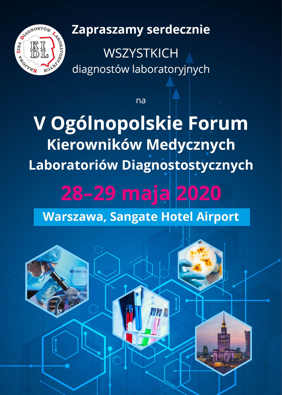 Znana jest już data V-go Ogólnopolskiego Forum Kierowników Medycznych Laboratoriów Diagnostycznych. Forum odbędzie się w Warszawie w 28-29 maja 2020 roku.  Zapraszamy wszystkich diagnostów laboratoryjnych.
