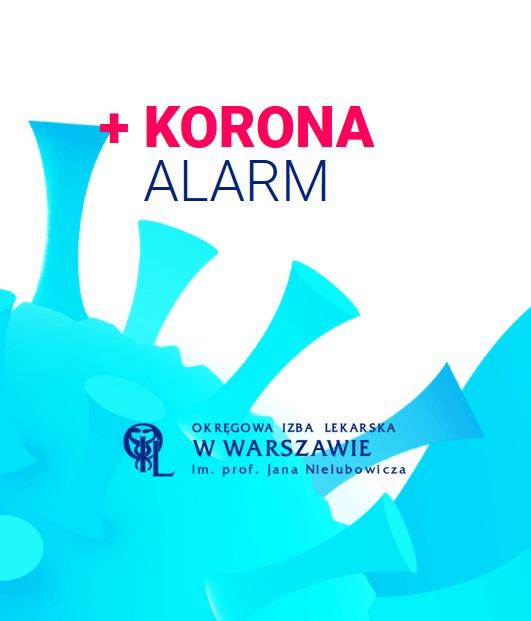 Polecamy aplikację internetową Korona Alarm Okręgowej Izby Lekarskiej w Warszawie.