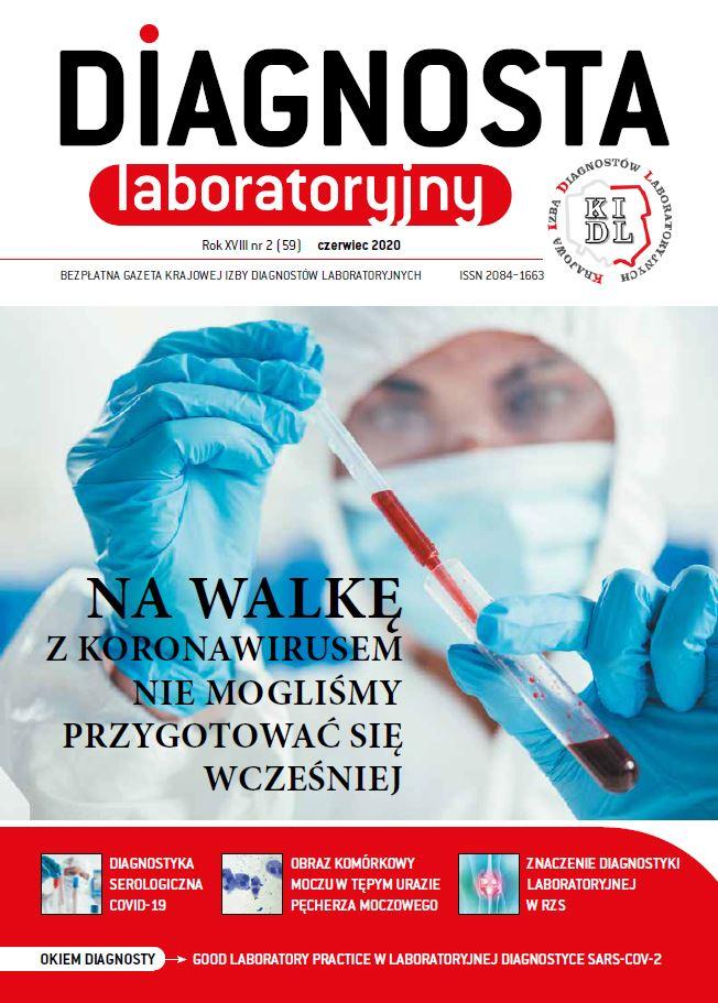 Diagnosta Laboratoryjny - Rok XVII, numer 2 (59), czerwiec 2020