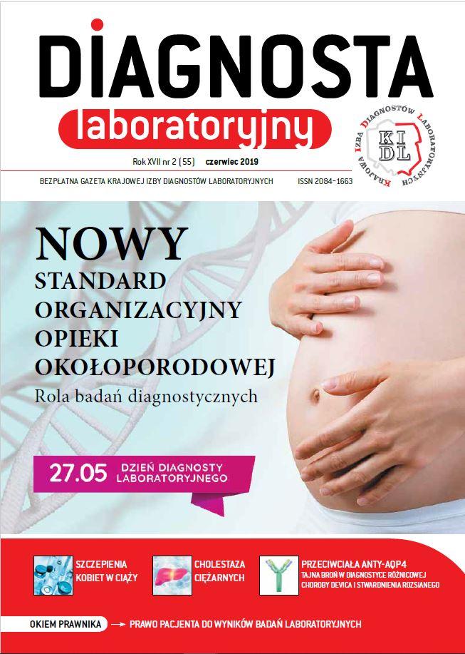 Diagnosta Laboratoryjny - Rok XVII, numer 2 (55), czerwiec 2019