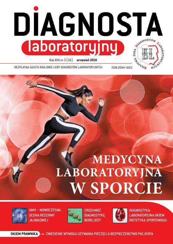 Diagnosta Laboratoryjny - Rok XVII, numer 3 (56), wrzesień 2019