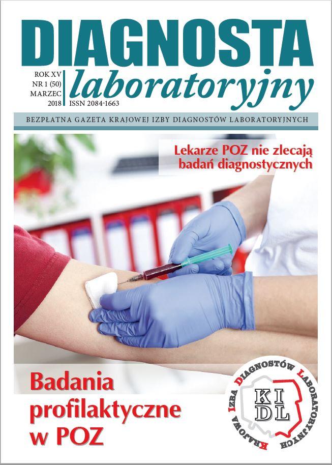 Diagnosta Laboratoryjny - Rok XV, numer 1 (50), marzec 2018