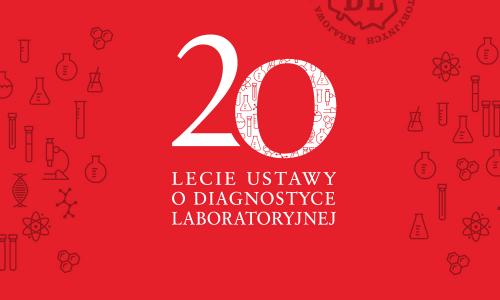 27 lipca 2001 roku Sejm uchwalił ustawę o diagnostyce laboratoryjnej, minęło 20 lat. Tymczasem diagności laboratoryjni nadal czekają na nową ustawę.