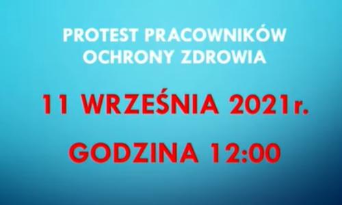 11 września br. odbędzie się protest pracowników ochrony zdrowia. Taką decyzję podjął powołany dziś Ogólnopolski Komitet Protestacyjno-Strajkowy Pracowników Ochrony Zdrowia.