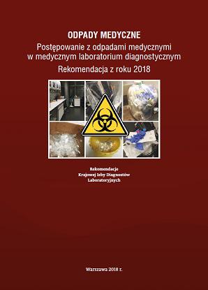 Odpady medyczne - postępowanie z odpadami medycznymi w medycznym laboratorium diagnostycznym.
